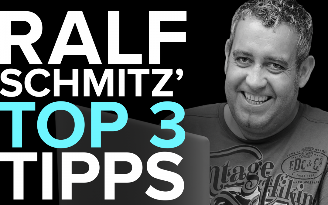 Der Affiliate Marketing Pionier / TOP 3 Tipps Ralf Schmitz